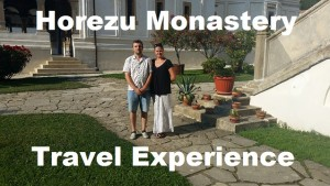 Horezu Monastery Travel Experience